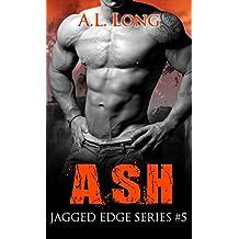 Ash: Jagged Edge Series #5