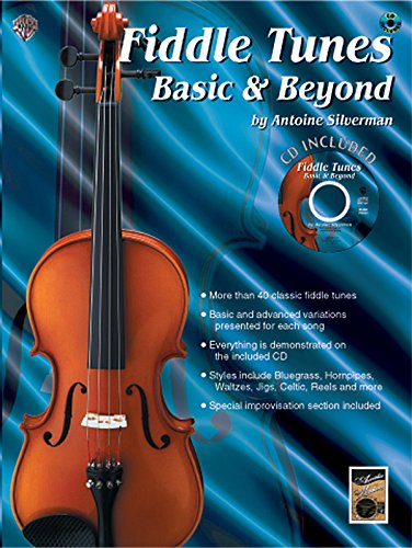 - Fiddle Tunes: Basic & Beyond, Book & CD (Acoustic Masters Series)