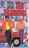 img - for Teen Terminators book / textbook / text book