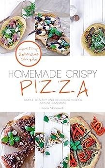 how to make homemade pizza dough crispy