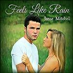 Feels Like Rain | Janae Mitchell
