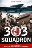 303 Squadron, Arkady Fiedler and Jarek Garlinski, 1607720051