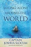 Sailing Alone Around the World, Joshua Slocum, 1551099314