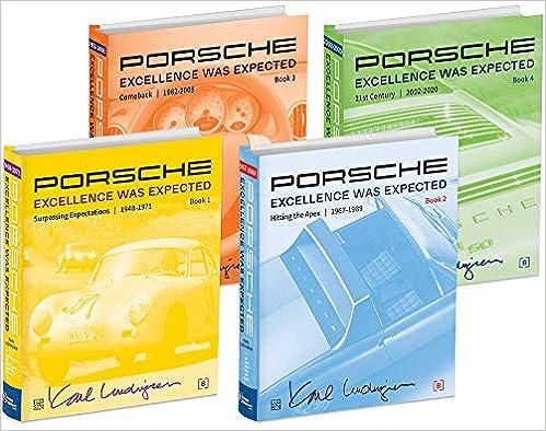 Porsche: Excellence Was Expected, 4 Volume Set, 2019 Edition 1