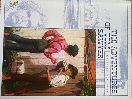 The Adventures of Tom Sawyer Comprehension Guide (Veritas Press Comprehension Guide)