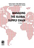 img - for Managing the Global Supply Chain: 4th Edition book / textbook / text book