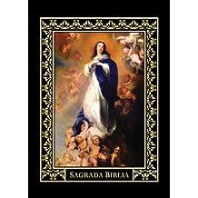 SAGRADA BIBLIA Edicion Inmaculada (Spanish Edition)