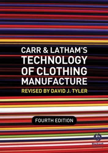 Carr and Latham's Technology of Clothing Manufacture by