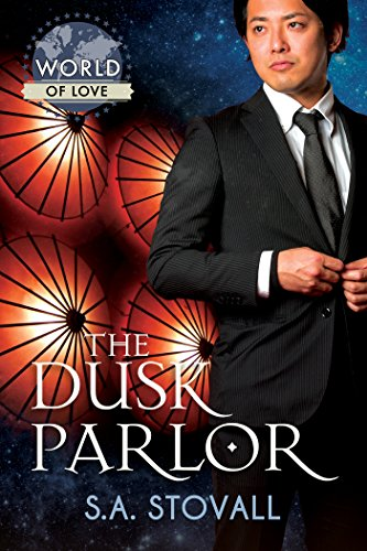 Recent Release Review : The Dusk Parlor by S.A. Stovall
