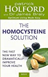 img - for The Homocysteine Solution: The fast new way to dramatically improve your health book / textbook / text book