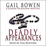 The Deadly Appearances: A Joanne Kilbourn Mystery, Book 1 | Gail Bowen