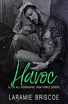 Havoc (Moonshine Task Force Book 3) by [Briscoe, Laramie]