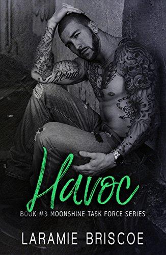 Havoc Moonshine Task Force Book 3 Kindle Edition By Laramie