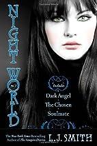Night World No. 2: Dark Angel; The Chosen;…