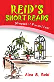 Reid's short Read's, Alex S. Reid, 1436380731