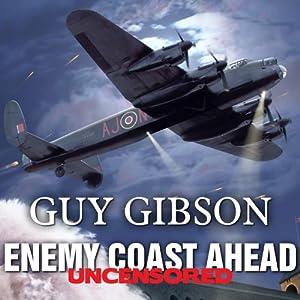 Enemy Coast Ahead - Uncensored Audiobook