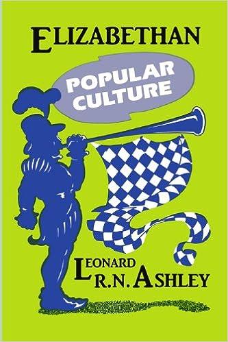 Elizabethan Popular Culture Leonard R N Ashley 9780879724276