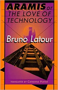 Book Aramis, or the Love of Technology by Latour, Bruno [Paperback(1996/4/1)]