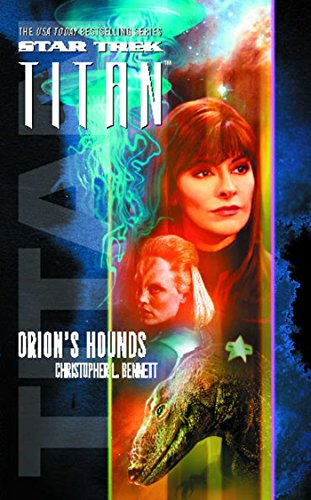 Star Trek: Titan #3: Orion's Hounds (Tea Star Trek)