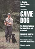 Game Dog, Richard A. Wolters, 0525939423