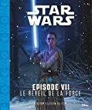 img - for Star Wars : Episode VII, Le r veil de la force (French Edition) book / textbook / text book