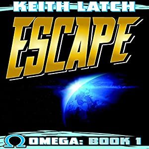 Escape: Omega Book 1 Audiobook