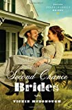 Second Chance Brides (Texas Boardinghouse Brides, Book 2)
