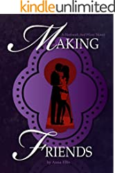 Making Friends: A Swinging Series about Naughty Neighbours (Husbands and Wives Book 1)