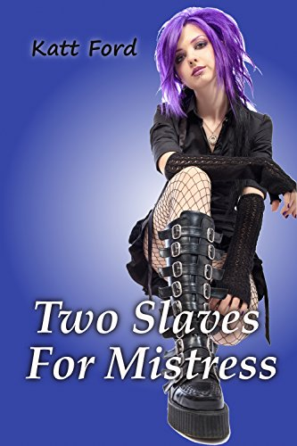 Two slaves for mistress the chastity contest book 2 kindle two slaves for mistress the chastity contest book 2 by ford katt fandeluxe Choice Image