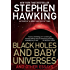 Black Holes and Baby Universes and Other Essays: And Other Essays