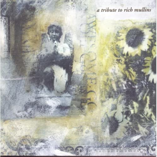 Awesome God: A Tribute To Rich Mullins (1997)