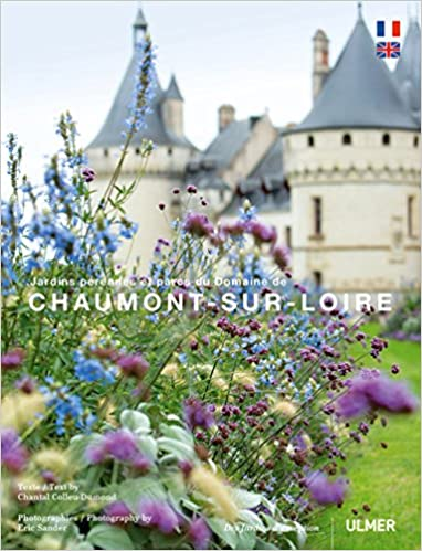 Amazon Com Chaumont Sur Loire Jardins Perennes Et Parcs Du
