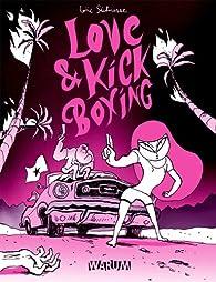 Love & kick boxing par Loïc Sécheresse