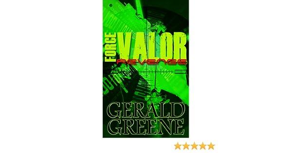 Force Valor - Revenge: TechnoThriller Mercenaries on Covert Special Ops (On the Brink, book 5)