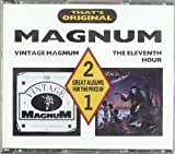 Magnum - Vintage Magnum/The Eleventh Hour