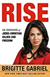 img - for Rise: In Defense of Judeo-Christian Values and Freedom book / textbook / text book