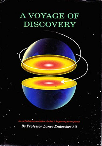 Download A Voyage of Discovery : A History of Ideas about the Earth with a New Understanding of the Global Resources of Water and Petroleum, and the Problems of Climate Change pdf