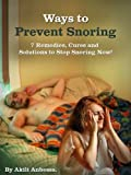 Ways to Prevent Snoring: Cures, To Stop Snoring!