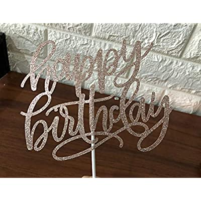 Rose Gold Glittery Happy Birthday Cake Topper- Birthday Party Decorations,Birthday Cake Decor,1st Birthday Party Decor: Toys & Games