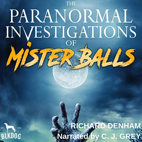 Pdf Fiction The Paranormal Investigations of Mister Balls
