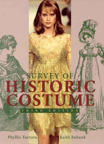 Survey of Historic Costume: A History of Western Dress by Phyllis G. Tortora (1998-05-01) (Historic Costumes)