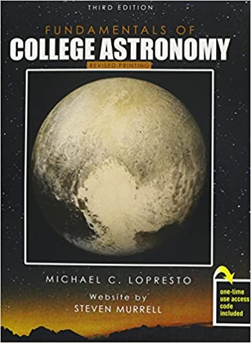 Fundamentals of college astronomy lopresto michael c murrell fundamentals of college astronomy 3rd edition fandeluxe Choice Image