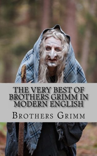 Download The Very Best of Brothers Grimm In Modern English ebook