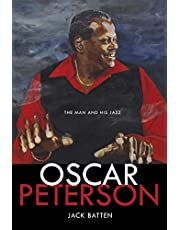 Oscar Peterson: The Man and His Jazz