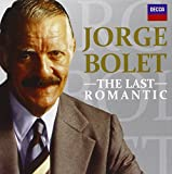 Jorge Bolet - The Last Romantic