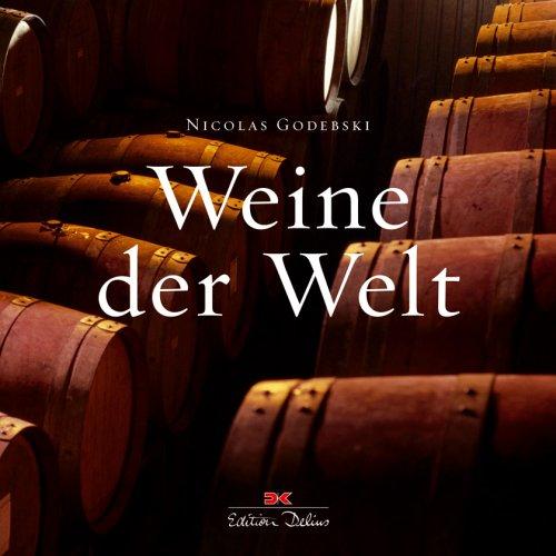 Weine Der Welt  Weißweine And Roséweine   Rotweine