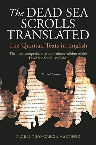The Dead Sea Scrolls Translated: The Qumran Texts in English (Best Dead Sea Scrolls Translation)