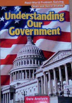 Understanding Our Government: Data Analysis, Grade 3 (Real-World Problem Solving: Math and Social Studies)