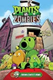 img - for Plants vs. Zombies Volume 4: Grown Sweet Home book / textbook / text book