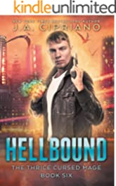 Hellbound: An Urban Fantasy Novel (The Thrice Cursed Mage Book 6)